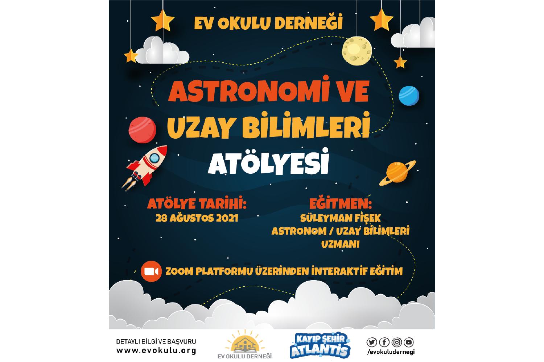 Astronomi ve Uzay Bilimleri Atölyesi Programı