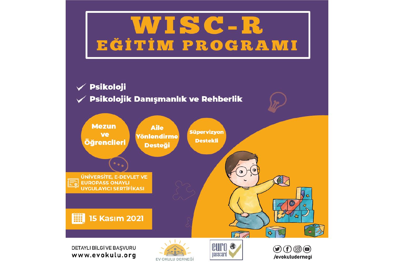 WISC-R Wechsler Çocuklar İçin Zekâ Ölçeğİ Programı ( KİM )